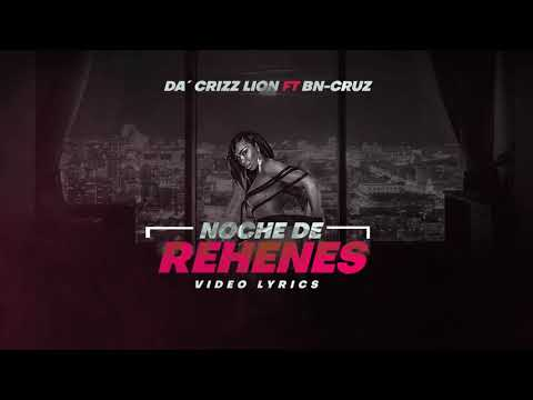 Da-Crizz-Lion-ft-Bn--Cruzz-Noche-de-Rehenes-video.jpg